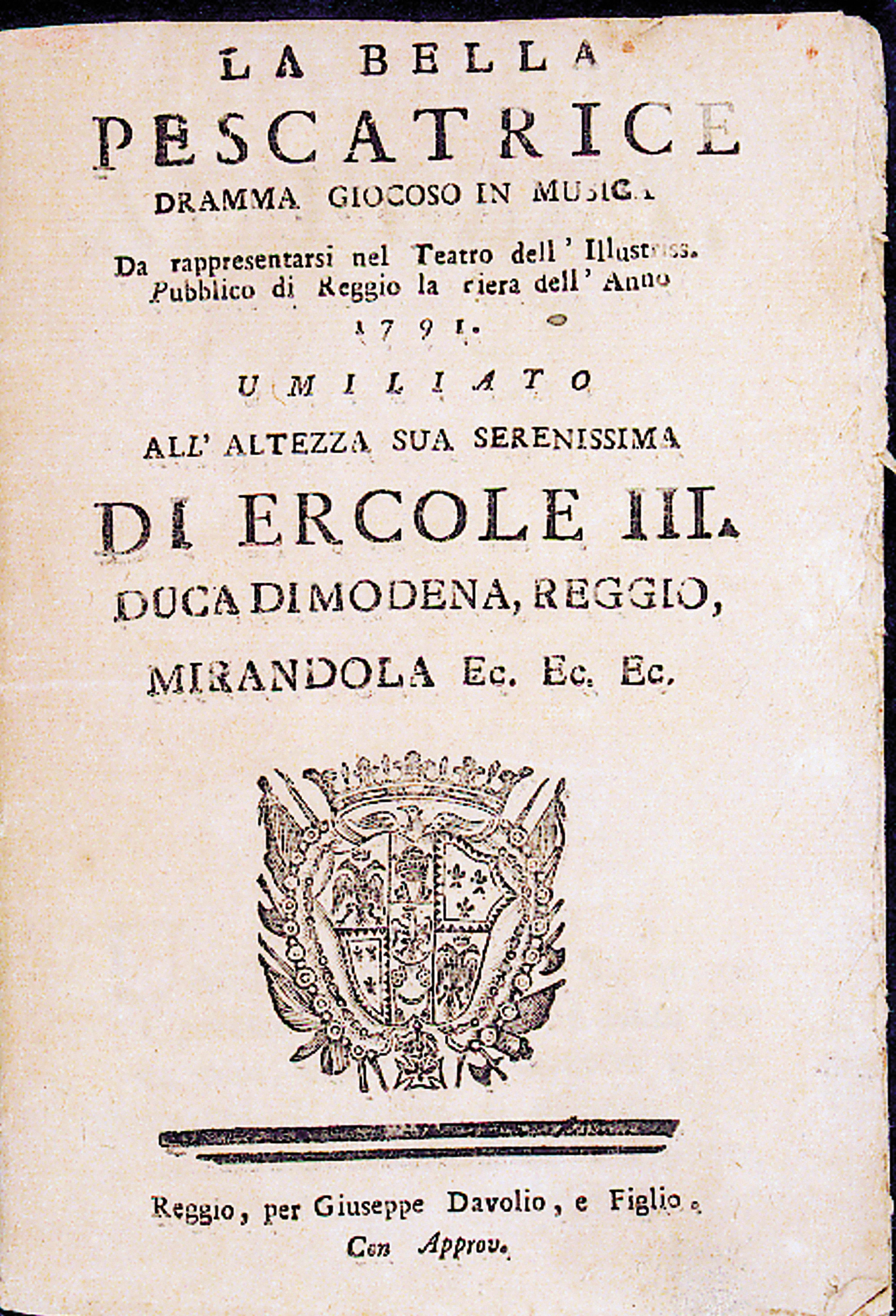 La bella pescatrice Dramma giocoso in musica. Reggio, Davolio, 1791